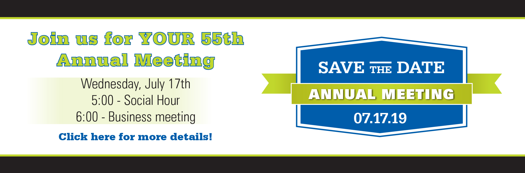 Join us for your 55th annual meeting on wednesday, june 17th.
