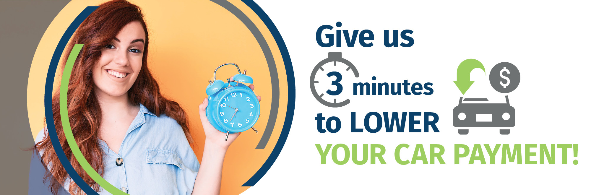 Give us 3 minutes to lower your car payment!