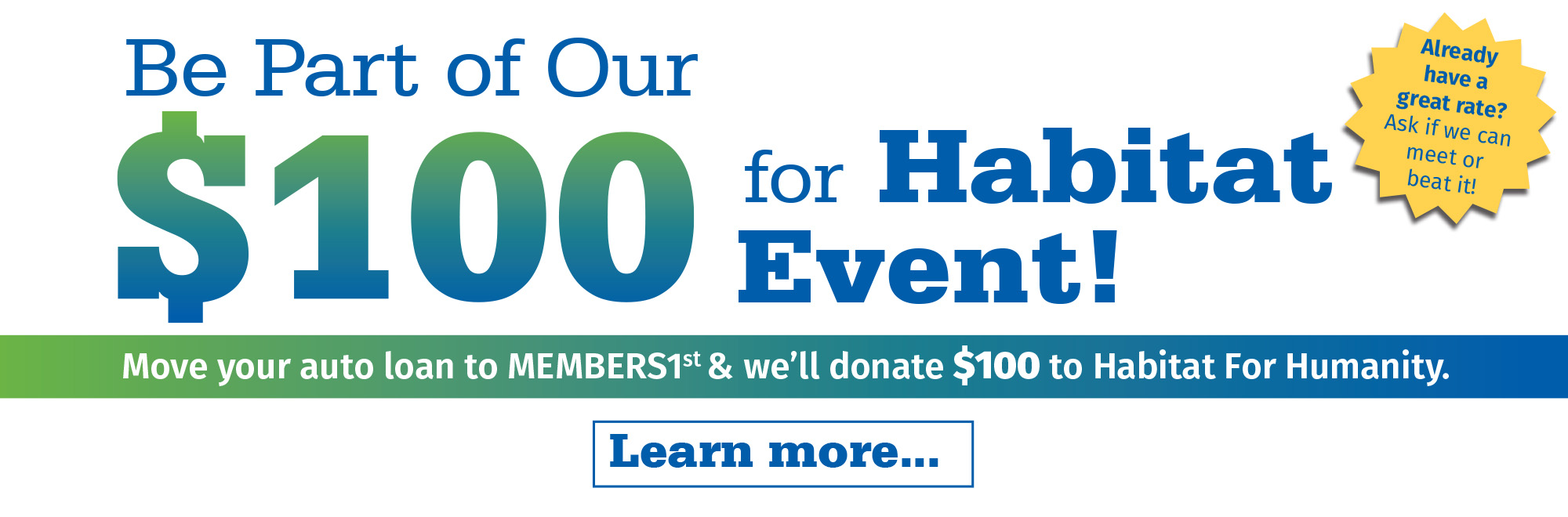 Be part of our $100 for Habitat Event! Learn More!