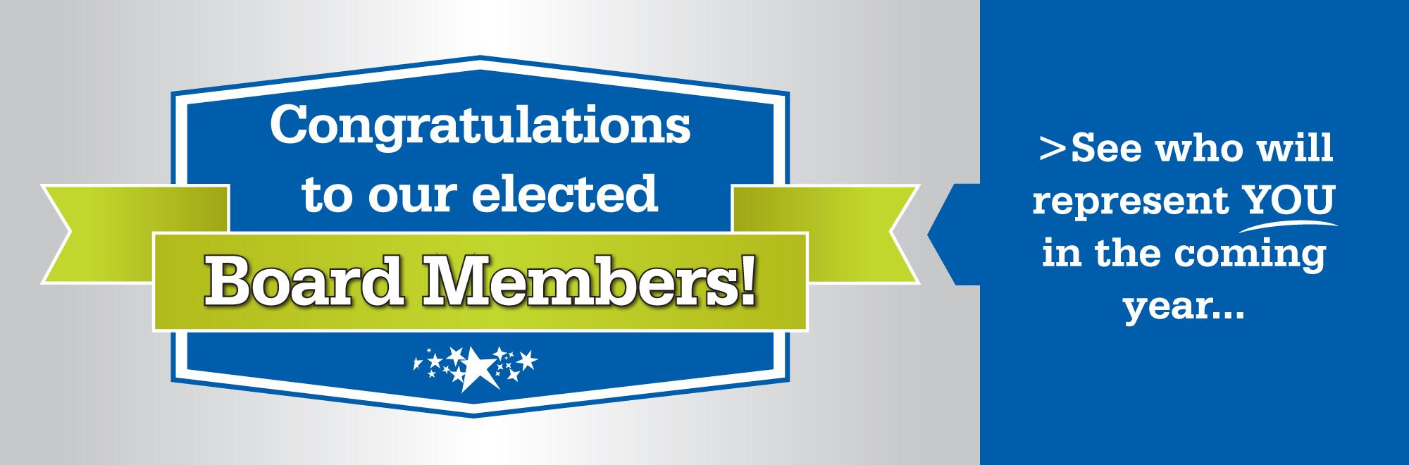Congratulations Board Members!