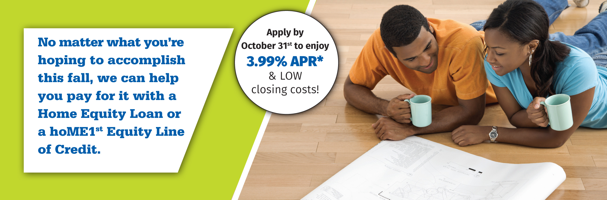 Home Equity Loan Special - click for details.