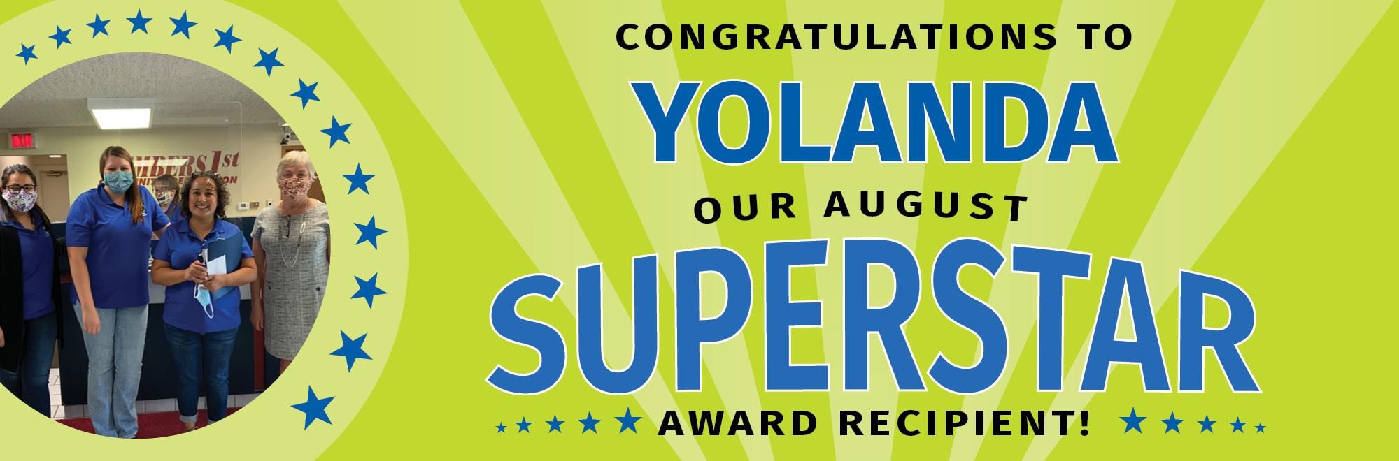 Congratulations to Yolanda, our August Super Star!