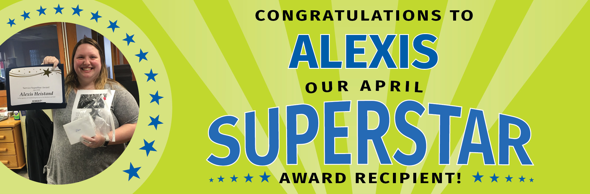 Alexis is our April Superstar!