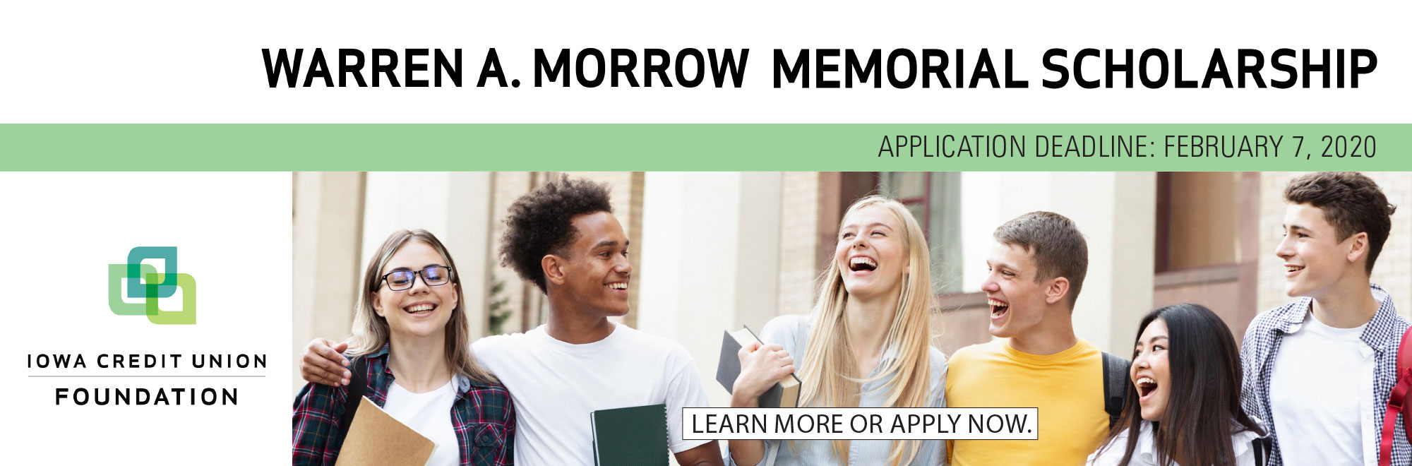 Learn more about the Warren A Morrow Memorial Scholarship. Apply by February 7, 2020.
