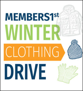 MEMBERS1st Winter Clothing Drive