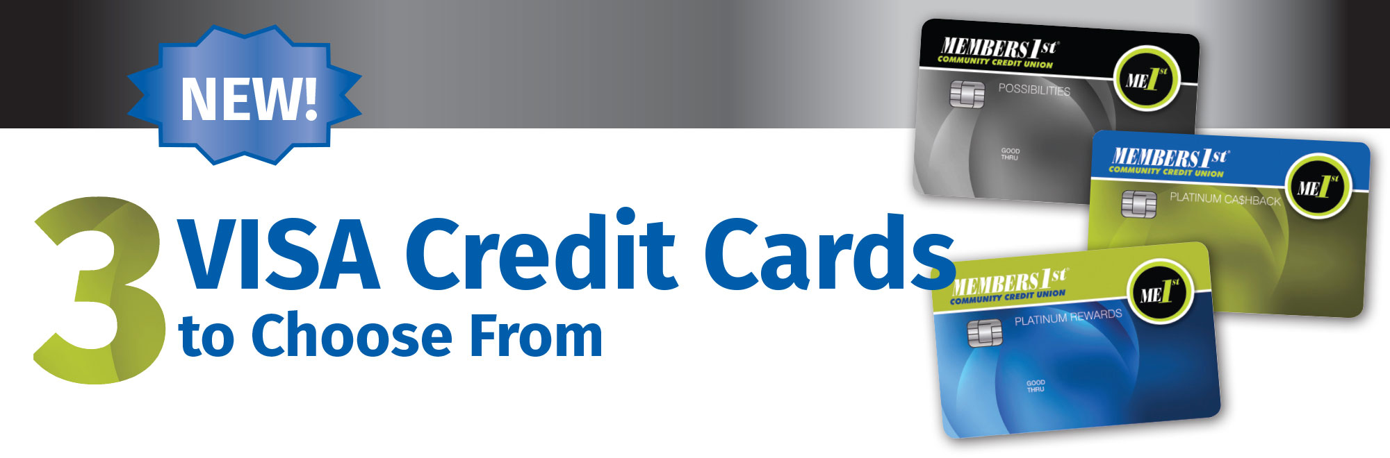 3 new VISA credit cards to choose from!
