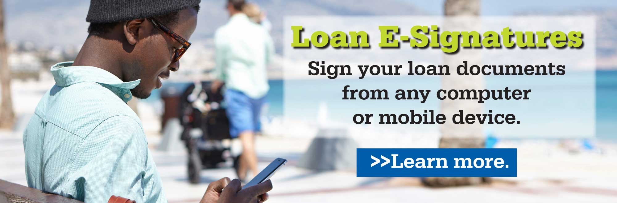 With our loan e-signature service, you can sign your loan papers anywhere from any mobile device. Just ask for it when you get your next loan with members first.