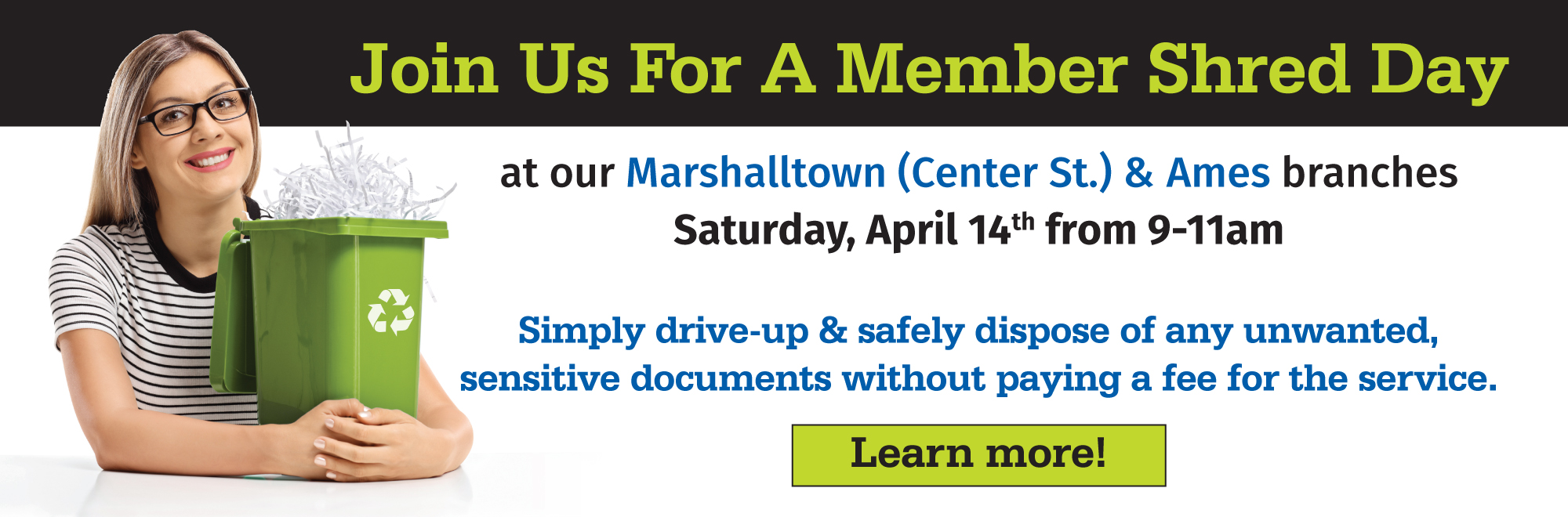 Join us for a member shred day.