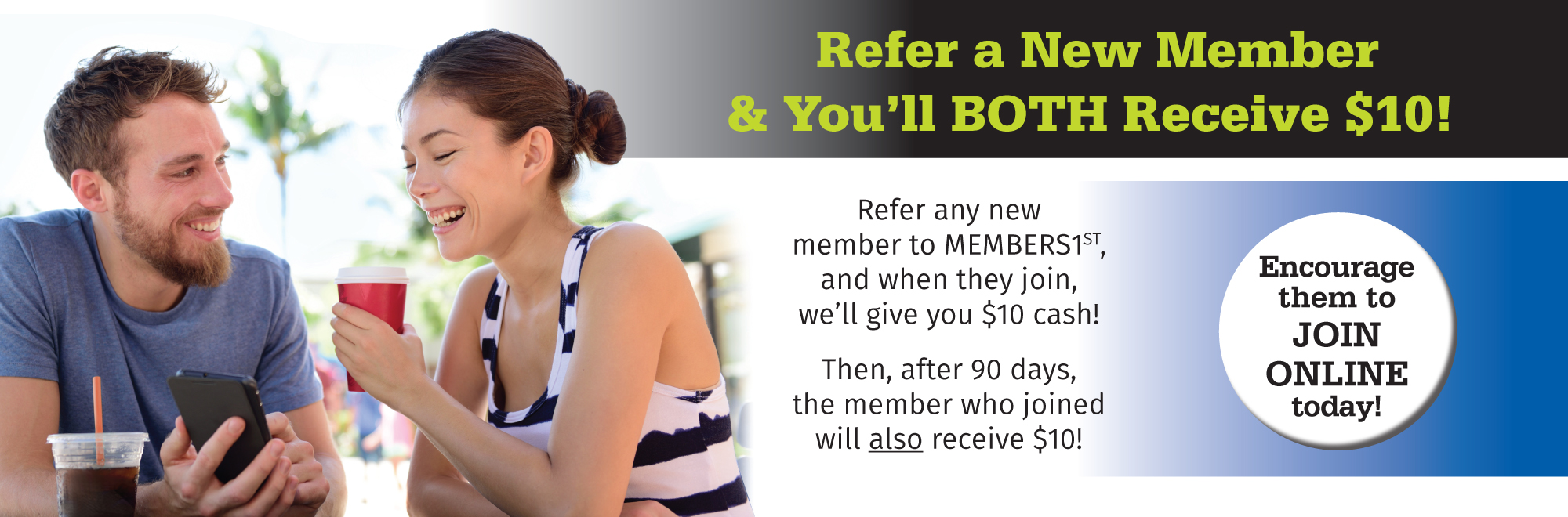 Refer a new member and receive $10