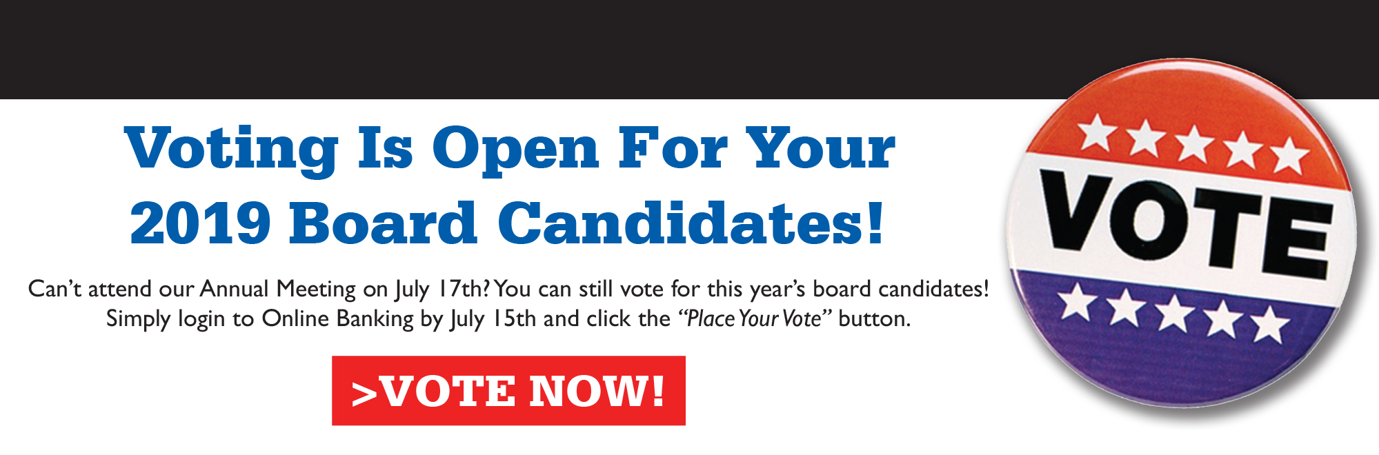 Vote by July 15th for your Board of Directors candidates!