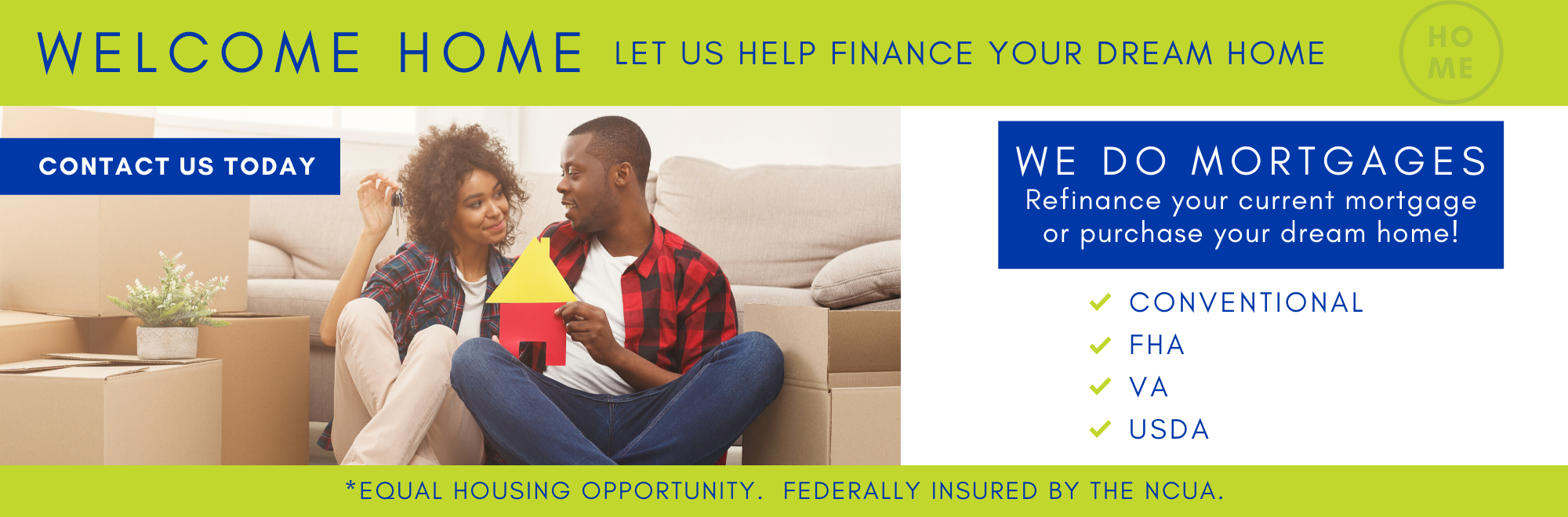 Yes, we do mortgages!