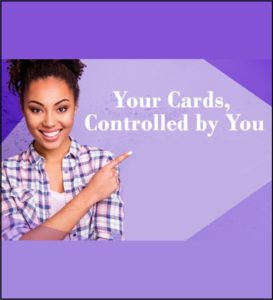 Your Cards Controlled By You.